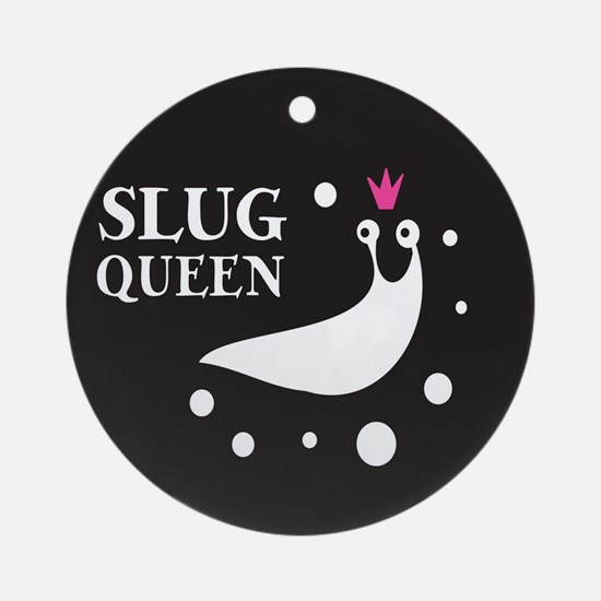Slug Queen Logo Round Ornament