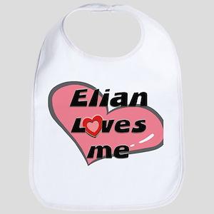 elian loves me  Bib