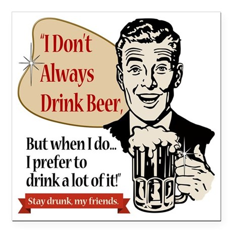 """I Don't Always Drink Bee Square Car Magnet 3"""" x 3"""""""