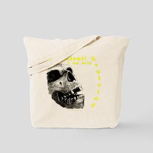 Be Patient, I am Still Evolving! Tote Bag