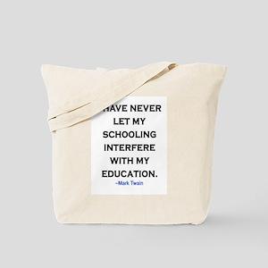 MARK TWAIN EDUCATION QUOTE Tote Bag