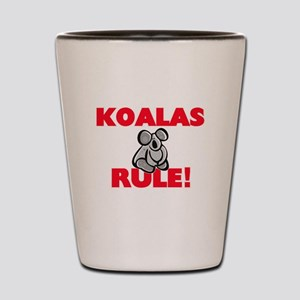 Koalas Rule! Shot Glass