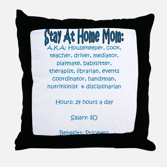 Stay At Home Mom (JD) Throw Pillow