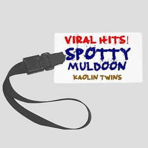 VIRAL HITS - SPOTTY MULDOON - KA Large Luggage Tag