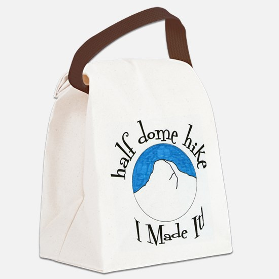 Half Dome Hike I Made It! Canvas Lunch Bag
