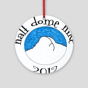 Half Dome Hike 2012 Colored Round Ornament
