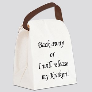 Back away or I will release my Kr Canvas Lunch Bag