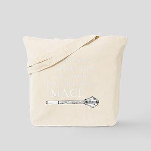 Mace for Dark Tote Bag