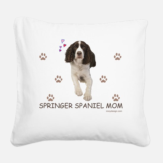 Springer Spaniel Mom Square Canvas Pillow