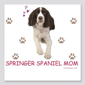 "Springer Spaniel Mom Square Car Magnet 3"" x 3"""