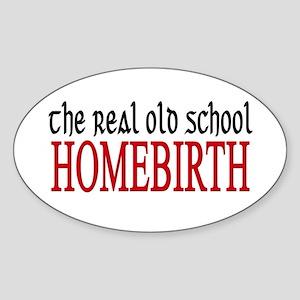 old school home birth Oval Sticker