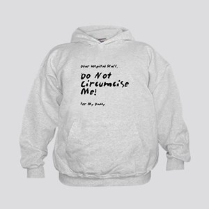 Do Not Circumcise Per Mommy Kids Hoodie