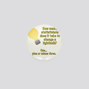 statistician lightbulb joke Mini Button