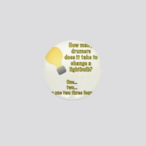 Drummer lightbulb joke Mini Button