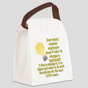 Nuclear engineer lightbulb joke Canvas Lunch Bag