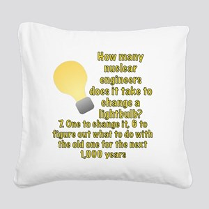 Nuclear engineer lightbulb jo Square Canvas Pillow