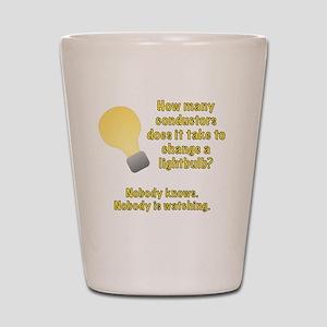 Conductor lightbulb joke Shot Glass