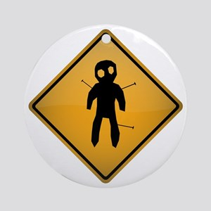 Voodoo Warning Sign Round Ornament