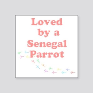 """Loved by a Senegal Parrot Square Sticker 3"""" x 3"""""""