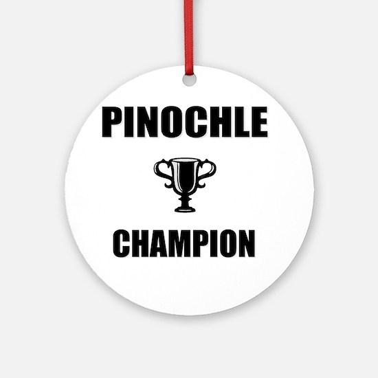 pinochle champ Round Ornament