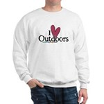 i love outdoors Sweatshirt