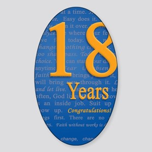18 Years Recovery Slogan Birthday C Sticker (Oval)
