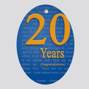 20 Years Recovery Slogan Birthday Ca Oval Ornament