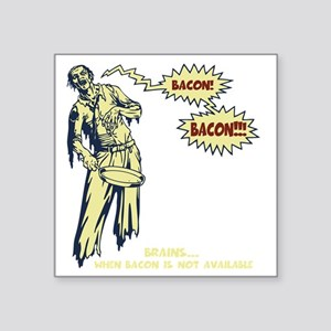 "zombie-bacon-DKT Square Sticker 3"" x 3"""