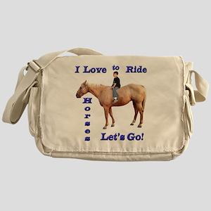 I Love to Ride Horses Messenger Bag