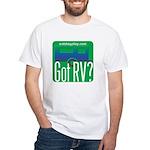 Got RVs White T-Shirt