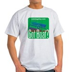 Got Boat? Light T-Shirt