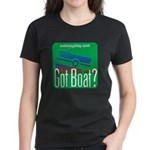 Got Boat? Women's Dark T-Shirt