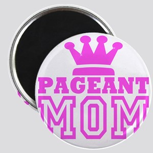 Pageant Mom Pink Generic Magnet