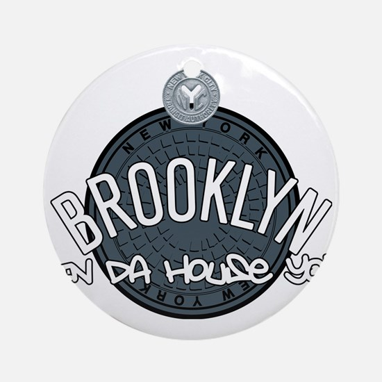 Brooklyn in the House Round Ornament