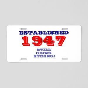 ESTABLISHED 1947 - STILL GO Aluminum License Plate