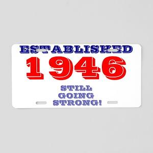 ESTABLISHED 1946 - STILL GO Aluminum License Plate
