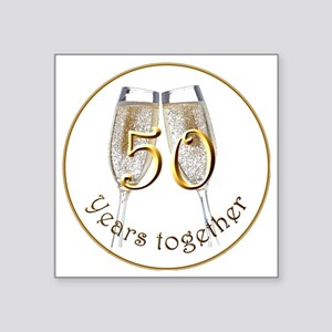"50 Years Together Square Sticker 3"" x 3"""