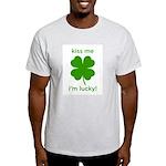 Kiss Me, I'm Lucky Light T-Shirt