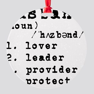 Husband Definition Round Ornament