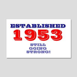 ESTABLISHED 1953- STILL GOING STR 20x12 Wall Decal