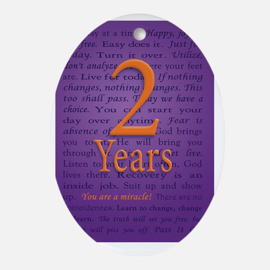 2 Year Recovery Birthday - You are a Oval Ornament
