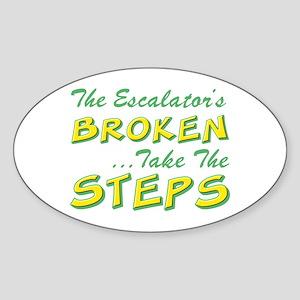 Broken Escalator Use The Steps Oval Sticker