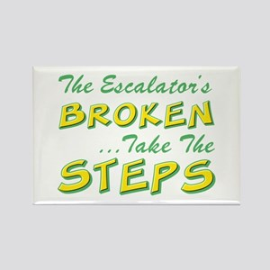 Broken Escalator Use The Steps Rectangle Magnet