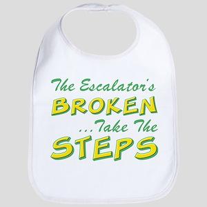 Broken Escalator Use The Steps Bib