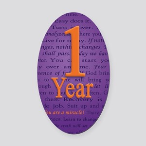1 Year Recovery Birthday - You are Oval Car Magnet