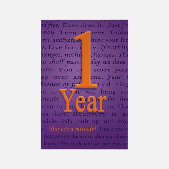 1 Year Recovery Birthday - You ar Rectangle Magnet