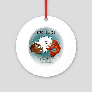 Honey Badger F Round Ornament