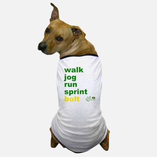 Walk. Jog. Run. Sprint. Bolt. Dog T-Shirt