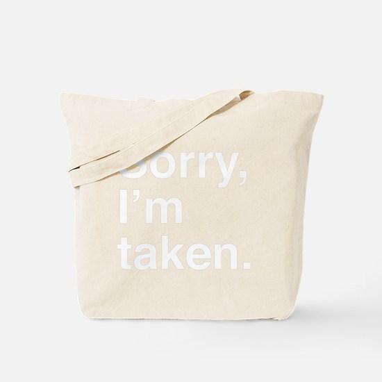 sorryTaken1B Tote Bag