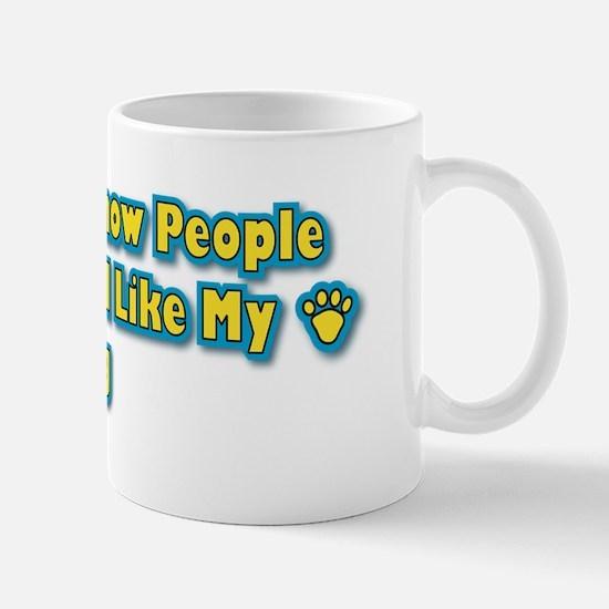 Like Dog Mug